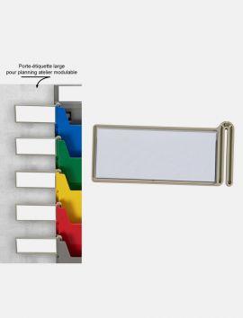 Porte-étiquette Large pour planning atelier modulable